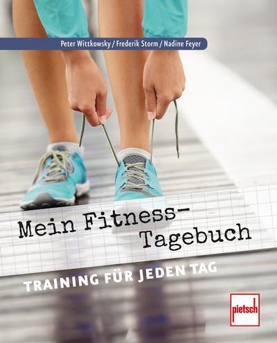 Mein Fitness-Tagebuch: Training für jeden Tag