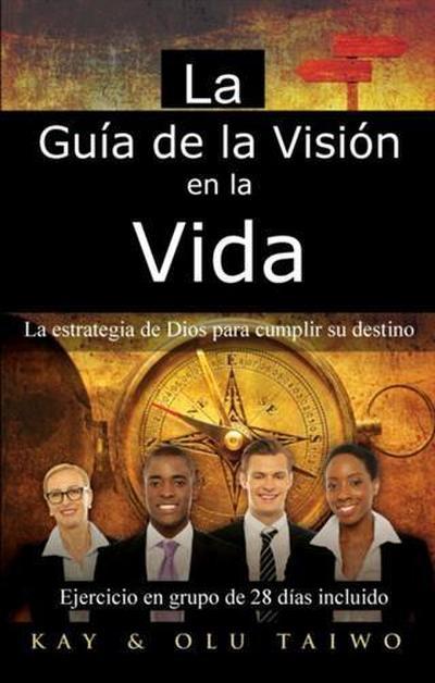 La Guia de la Vision en la vida