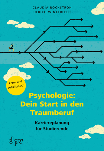 Psychologie: Dein Start in den Traumberuf Ulrich Winterfeld 9783942761444