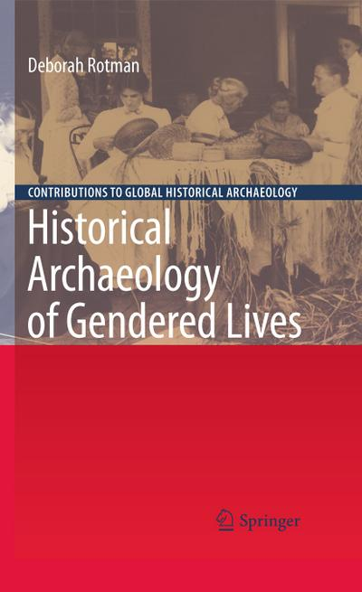 Historical Archaeology of Gendered Lives