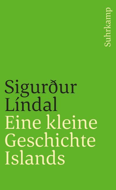 Eine kleine Geschichte Islands (suhrkamp taschenbuch)
