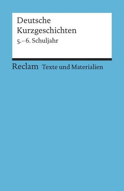 Deutsche Kurzgeschichten 5. - 6. Schuljahr