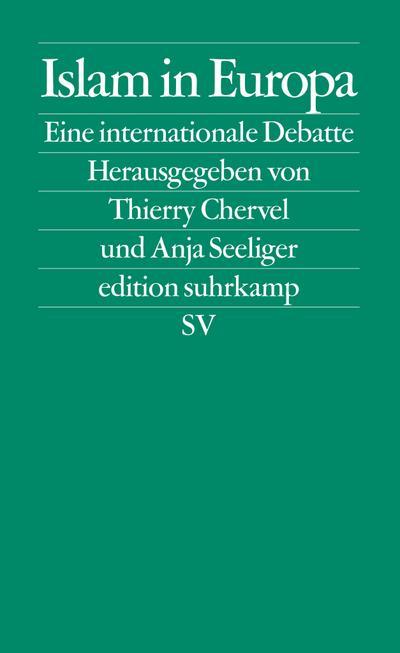 Islam in Europa: Eine internationale Debatte (edition suhrkamp)