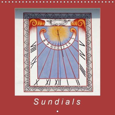 Sundials (Wall Calendar 2019 300 × 300 mm Square)