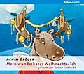 Mein wunderbarer Weihnachtselch; Arena audio; Sprecher: Liebrecht, Torben; Deutsch; Audio-CD; Hörbücher; Spielzeit 56 Minuten -