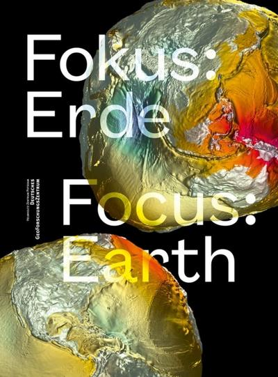 Fokus: Erde: Focus: Earth