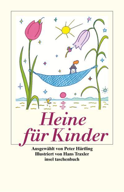 Heine für Kinder: »Lebet wohl, wir kehren nie, Nie zurück von Bimini!« (insel taschenbuch)