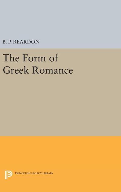 The Form of Greek Romance