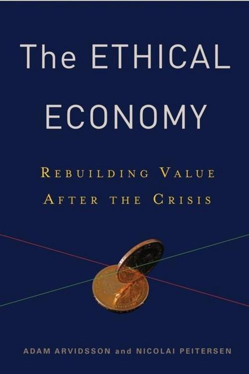 The Ethical Economy Adam Arvidsson