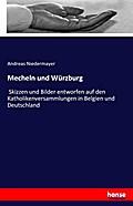 Mecheln und Würzburg