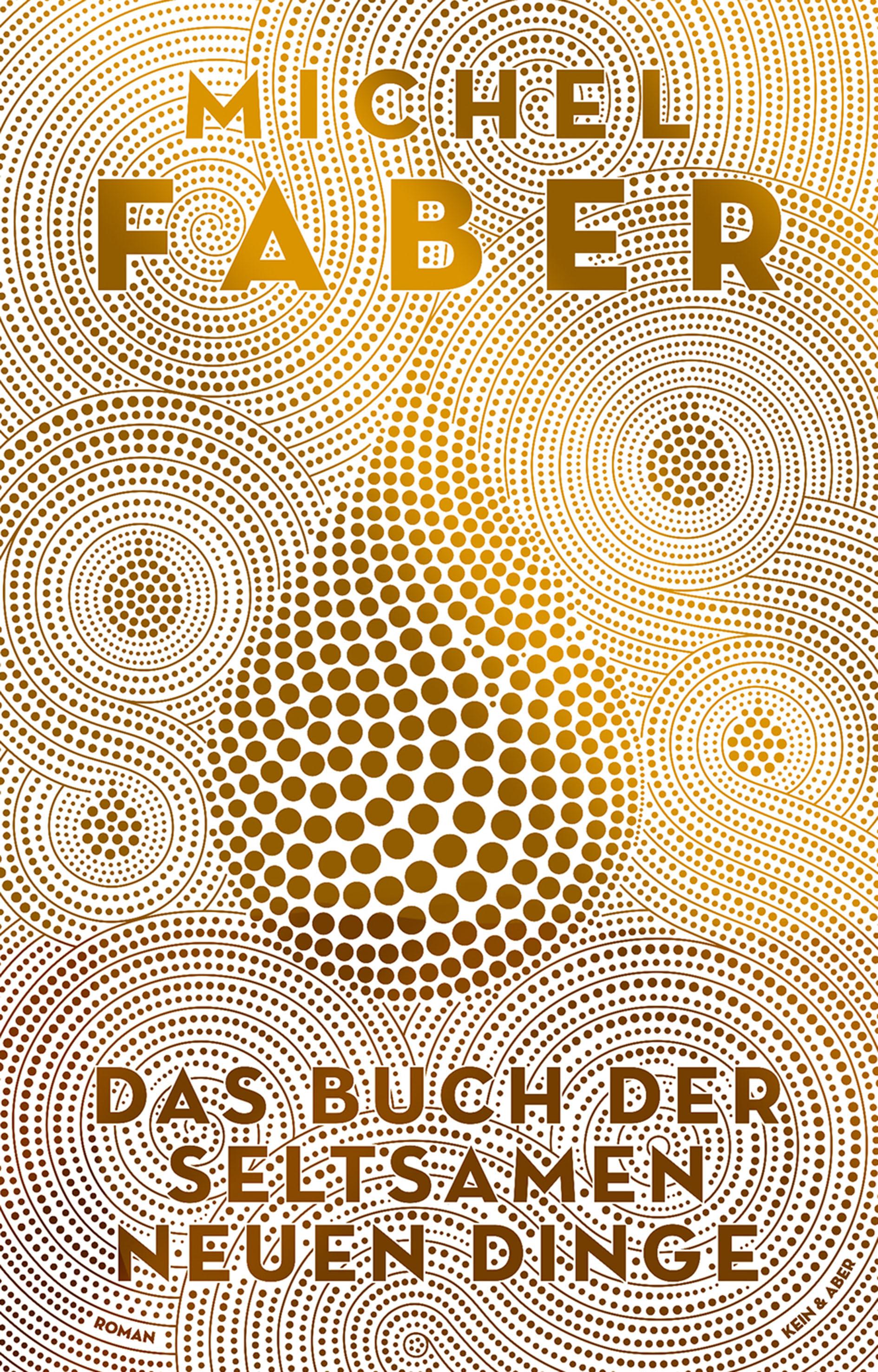 Michel Faber ~ Das Buch der seltsamen neuen Dinge 9783036957791