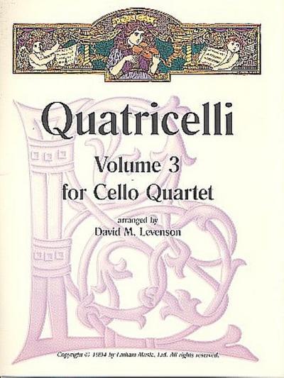 Quatricelli vol.3 :for 4 celli