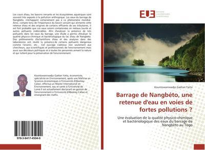 Barrage de Nangbéto, une retenue d'eau en voies de fortes pollutions ?