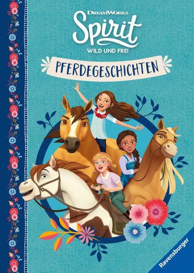 Dreamworks Spirit Wild und Frei: Pferdegeschichten