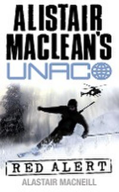 Red Alert (Alistair Maclean's Unaco)