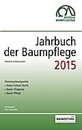 Jahrbuch der Baumpflege 2015