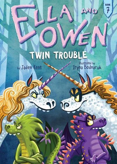 Ella and Owen 7: Twin Trouble
