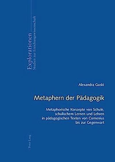 Metaphern der Pädagogik