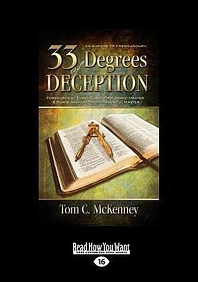 33 Degrees of Deception: An Expose of Freemasonry (Large Print 16pt)