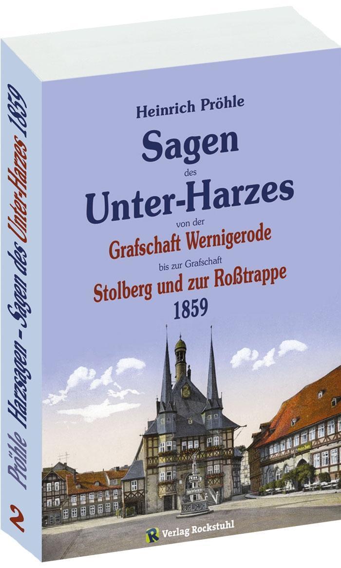 Harzsagen - Sagen des Unterharzes Heinrich Pröhle