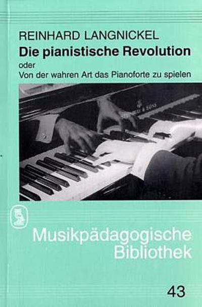 Die pianistische Revolution