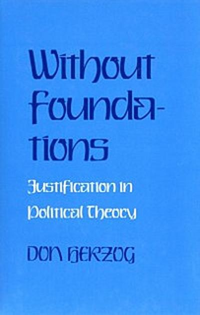 Without Foundations
