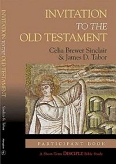 Invitation to the Old Testament: Participant Book