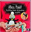 Alles Maki!: 18 pfiffige Häkel- und Knookingp ...