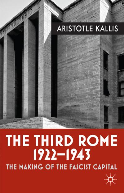 The Third Rome, 1922-43