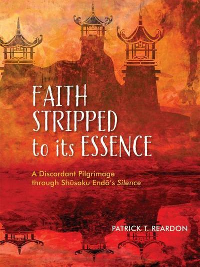 FAITH STRIPPED TO ITS ESSENCE