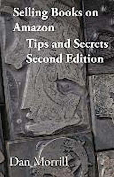 Selling Books on Amazon Tips and Secrets 2end Edition