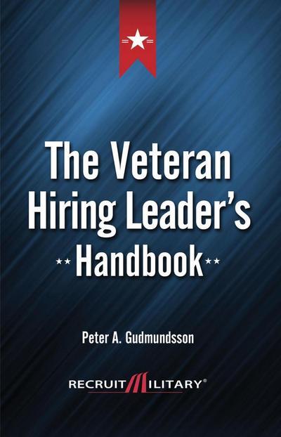 Veteran Hiring Leader's Handbook