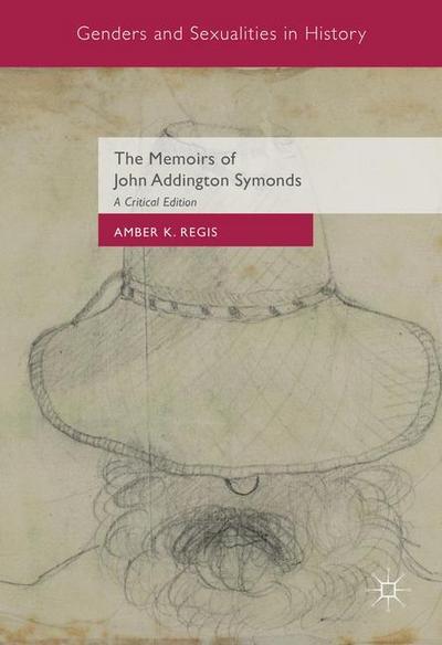 The Memoirs of John Addington Symonds