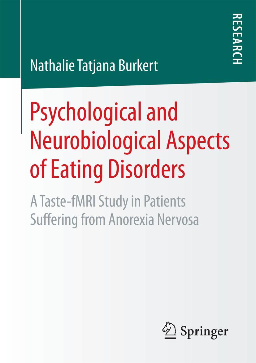 Nathalie Tatjana Burkert / Psychological and Neurobiological ... 9783658130671