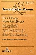 Identität und Zukunft der Deutschen