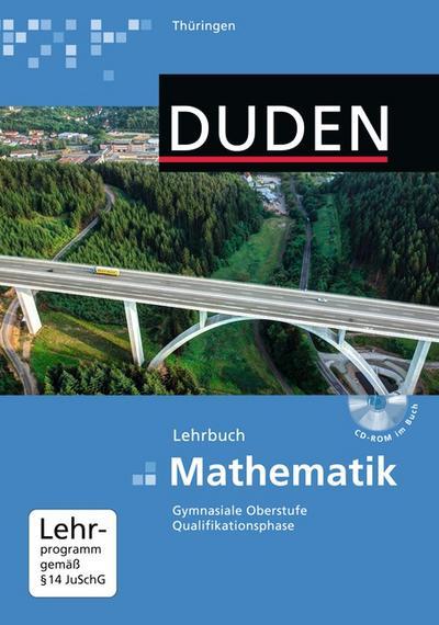 Duden Mathematik Gesamtband 11/12. Gymnasiale Oberstufe - Thüringen.  Schülerbuch mit CD-ROM