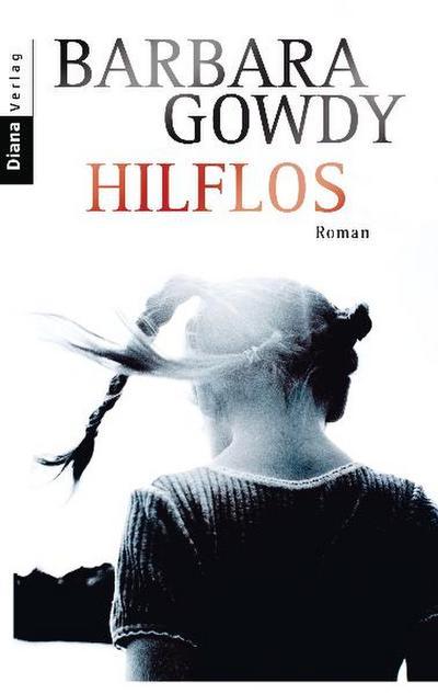 Hilflos: Roman