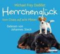 Herrchenglück: Vom Chaos auf acht Pfoten