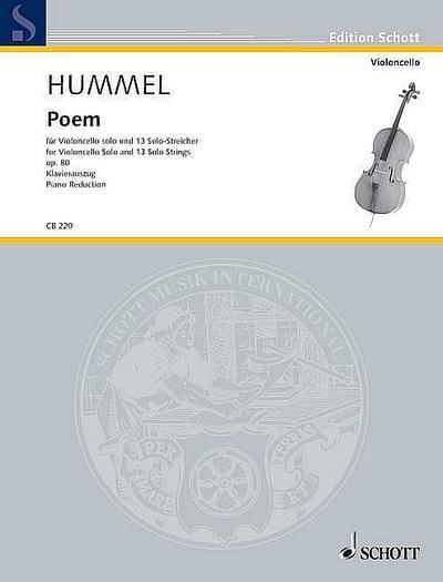 Poem: für Violoncello und 13 Solo-Streicher. op. 80. Violoncello und 13 Solo-Streicher. Klavierauszug mit Solostimme. (Edition Schott)