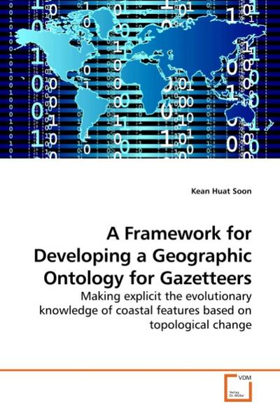 A Framework for Developing a Geographic Ontology for Gazetteers