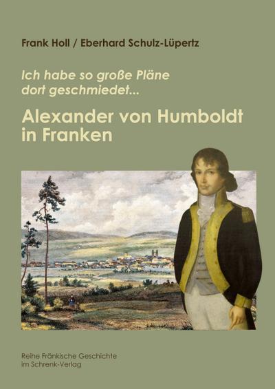 Alexander von Humboldt in Franken