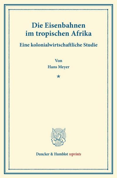 Die Eisenbahnen im tropischen Afrika