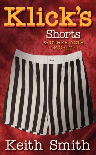Klick's Shorts