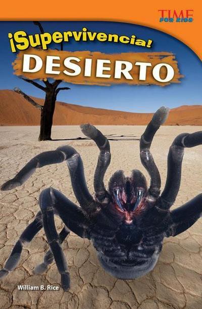Supervivencia! Desierto (Survival! Desert) (Spanish Version) (Advanced)