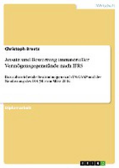 Ansatz und Bewertung immaterieller Vermögensgegenstände nach IFRS