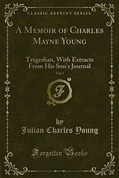 A Memoir of Charles Mayne Young