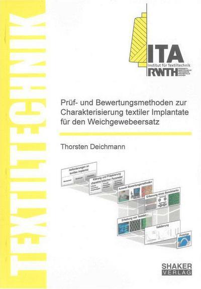 Prüf- und Bewertungsmethoden zur Charakterisierung textiler Implantate für den  Weichgewebeersatz