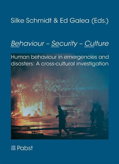 Behaviour - Security - Culture (BeSeCu): Human behaviour in emergencies and disasters: A cross-cultural investigation