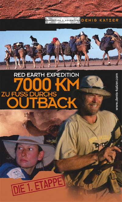 Red Earth Expedition: 7000 km zu Fuss durchs Outback, die 1. Etappe