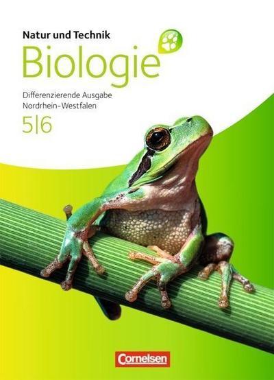 Natur und Technik: Biologie 01. Schülerbuch. Gesamtschule Nordrhein-Westfalen. Differenzierende Ausgabe